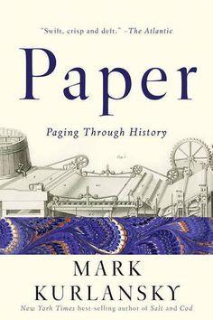Paper: A World History by Mark Kurlansky https://www.amazon.co.uk/dp/0393353702/ref=cm_sw_r_pi_dp_x_Q4KNyb50DM52E