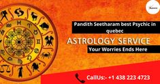This is one of the most significant things which a professional astrologer wants to have. Pandith Seetharam, the Psychic in Quebec has the amazing capability of finding out the best astrology solution.