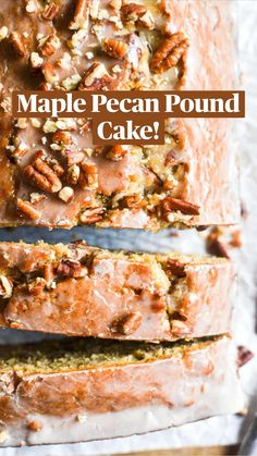 Maple Pecan, Pound Cake, Brown Butter, Brown Sugar, Toasted Pecans, Quick Bread, Maple Syrup, Caramel, Let Them Eat Cake