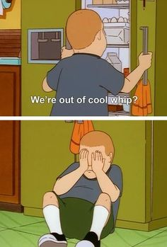 I don't really like this show, but this was funny. 26 Reasons We Should All Be More Like Bobby Hill Bobby Hill, Memes Humor, Funny Memes, Whatever Forever, King Of The Hill, Cool Whip, Tv Quotes, My Spirit Animal, South Park