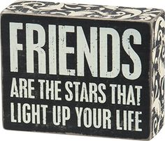 Primitives by Kathy Friends Are The Stars That Light up Your Life Box Sign >>> Check out the image by visiting the link. (Note:Amazon affiliate link)