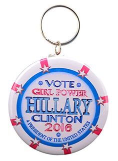 Girl Power 2016 Elect Hillary Clinton President 2-Side Keychain Valxart
