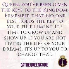 Queen, you've been g