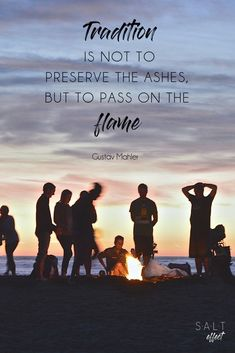 """Tradition is not to preserve the ashes, but to pass on the flame."" #family #traditions #quotes #inspire #quotesaboutlife #inspirationalquotes"
