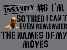 One of my favorite lines. I think it's from pure cardio...  (its funny in Asylum hes a hell of alot meaner lol in a GOOD Way!