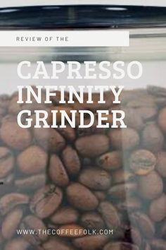The Capresso Infinity is a great entry level conical burr grinder. It features 16 different grind settings, a durable design and an unbeatable price. The perfect choice for those wanting to start grinding their own beans. Coffee Grinders, Entry Level, Grinding, Infinity, Beans, Food, Design, Infinite, Ribbons