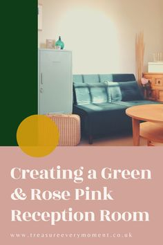 Creating a Family-Friendly Green & Rose Pink Reception Room Gold Color Palettes, Thing 1, Pink Candles, Green Curtains, Create A Family, Calming Colors, Green Vase, Round Coffee Table, Reception Rooms