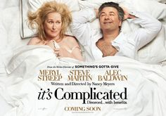 It's Complicated....I liked everything about this movie.