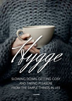 The Studio M Designs blog ...: Hygge - The Danish way of enjoying Life's Simple Pleasures !
