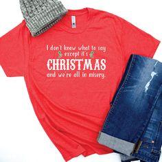 dda937ce05 Christmas Vacation Shirt, Griswold Family Christmas Tee, Funny Christmas T- Shirts, Holiday Tees, You Serious Clark, Christmas Tees for Women