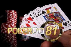 pokerqq81 - Situs poker Uang Asli Terbaik
