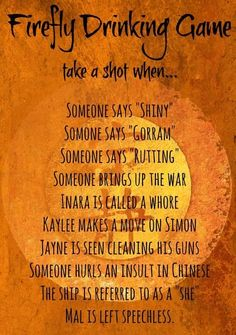 Daily Humor and Fails - Firefly drinking game. More at http://www.vooble.com