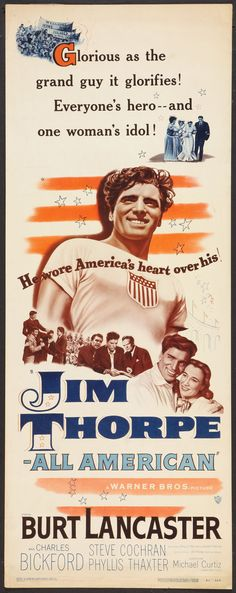 JIM THORPE, ALL AMERICAN (1952) - Burt Lancaster - Charles Bickford - Steve Cochran - Phyliss Thaxter -Directed by Michael Curtiz - Warner Bros. - Insert Movie Poster.