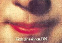 "Read more: https://www.luerzersarchive.com/en/magazine/print-detail/16314.html Tickle your senses. (Outdoor campaign for the newspaper ""Dagens nyheter"".) Tags: Torbjoern Lenskog,DN,Arbmann & Lenskog, Stockholm,Jan Arbmann"