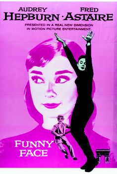 Funny Face - Of course my list would not be complete without at least one Audrey Hepburn movie.