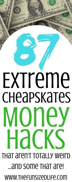 These money hacks from Extreme Cheapskates are awesome! Some are totally crazy, but some of these I can totally do to save money!