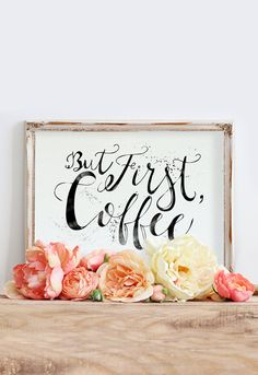 But First Coffee Digital Download Printable