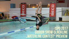 """Ispo 2017: GIBBON Show-Slackline -""""Waterline Contest"""" Preview"""