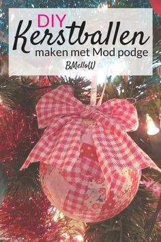 DIY Kerstballen maken met Mod Podge BMelloW