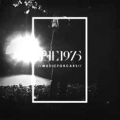 The 1975: Music For Cars EP