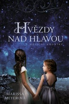The Czech cover for STARS ABOVE! Not entirely accurate to the characters, but still, so darling!