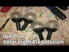 Trouble Shooting NON working Solar Lights to Working Again! in about 5 minutes! Its a common problem you might be having if you leave them out all year round. Solar Powered Lights, Solar Lights, Container House Plans, Solar Lanterns, Solar Charger, Glass Flowers, Garden Ornaments, Solar Panels, Outdoor Lighting