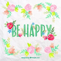Be happy in watercolor style Free Vector