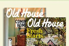 Old House Online: Old Houses, Restoration, Products & Decorating