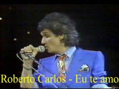 Roberto Carlos - Eu te amo (And I love her) John Lennon, Rei Roberto Carlos, I Love You, Love Her, Force Of Evil, My Music, Mickey Mouse, Musicals, Nostalgia