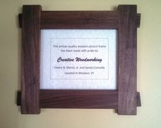 Handmade Picture Frame, Walnut Wood with Mortise & Tenon Joinery, for an photo. Actual outside frame dimensions 15 wide x 13 high. Finish is Danish Oil by Watco.