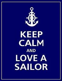 You better breath, eat, and emitt calm if you want to love a sailor. :)