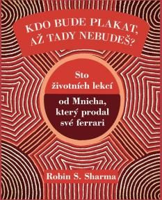 Další super kniha od Robina Sharmy