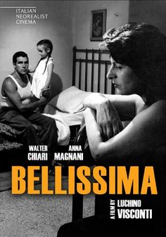 """Bellissima"" (1951) Country: Italy. Director: Luchino Visconti."