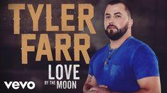 Tyler Farr - Love by the Moon (Audio)