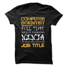 Best Seller - COMPUTER SCIENTIST - Multitasking T Shirt, Hoodie, Sweatshirt