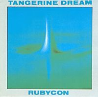 Rubycon, Part One - Tangerine Dream | Digitally Imported - addictive electronic music