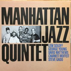 Manhattan Jazz Quintet - Manhattan Jazz Quintet