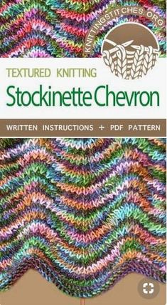 Knit Stockinette Chevron Stitch, this pattern is beautiful worked in variegated yarn. Knit Stockinette Chevron Stitch, this pattern is beautiful worked in variegated yarn. Knitting Stiches, Knitting Blogs, Lace Knitting, Knitting Needles, Knitting Patterns Free, Knit Or Crochet, Crochet Stitches, Crochet Patterns, Knitting Tutorials