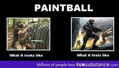 Paintball LOL so true