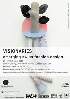 'CH-talents: VISIONARIES – Emerging Swiss Fashion Design' | DISPLAY GALLERY | 20.02.15 to 24.02.15 |  IFS15 | LONDON FASHION WEEK  |  Embassy of Switzerland in London | displaygallery.co.uk/artists/pia-farrugia |  piafarrugia.ch | facebook.com/farrugia.pia