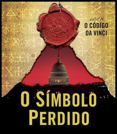 ELESSANDRO ALTERNATIVO: FILME O SÍMBOLO PERDIDO THE LOST SYMBOL DE DAN BRO...