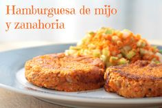 Hamburguesa de Mijo y Zanahoria Veggie Recipes, Gourmet Recipes, Cooking Recipes, Vegan Vegetarian, Vegetarian Recipes, Healthy Recipes, Raw Vegan, Healthy Food, Cocina Natural