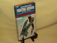 FIGHTING AIRMAN THE WAY OF THE EAGLE CHARLES BIDDLE ACE PB 23700 COPY 1968 WWI