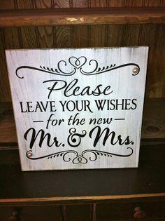 Primitive Rustic Wedding Sign Please Leave Your Wishes for the New Mr & Mrs on Etsy, #romantic Wedding| http://bestweddingideasplanning.blogspot.com