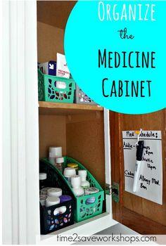 Organize the Medicine Cabinet (+ Dry Erase Med Schedule) - Time 2 Save Workshops