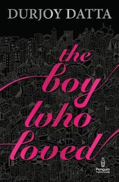 The boy who loved by durjoy datta pdf ebook free download books the boy who loved by durjoy datta book review buy online fandeluxe Gallery