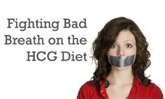 Bad breath is a common issue on the HCG diet... learn the best way to fight bad breath without effecting your weight loss results...