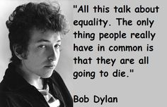 Bob Dylan quotations and sayings with pictures. Famous and best quotes of Bob Dylan. Bob Dylan Quotes, Bob Dylan Lyrics, Amazing Quotes, Great Quotes, Inspirational Quotes, Motivational, Sign Quotes, Lyric Quotes, Frases