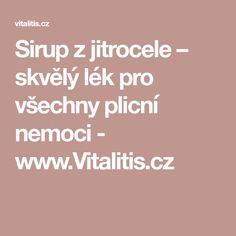 Sirup z jitrocele – skvělý lék pro všechny plicní nemoci - www.Vitalitis.cz