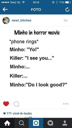 This would so be Minho!!!